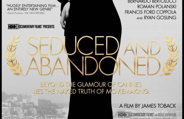 Seduced and Abandoned (2013 film) Seduced and Abandoned Documentary by James Toback