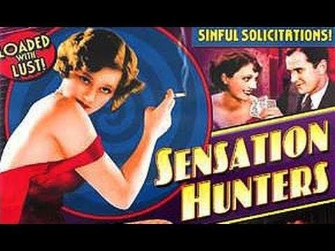 Sensation Hunters (1933 film) Sensation Hunters 1933 Full Movie YouTube