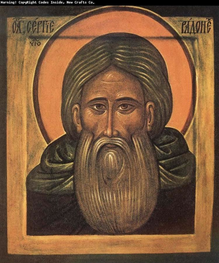 Sergius of Radonezh Sergius of Radonezh Abbot of Holy Trinity Moscow 1392
