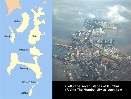 Seven Islands of Bombay Mumbai was formed by uniting seven islands I See India