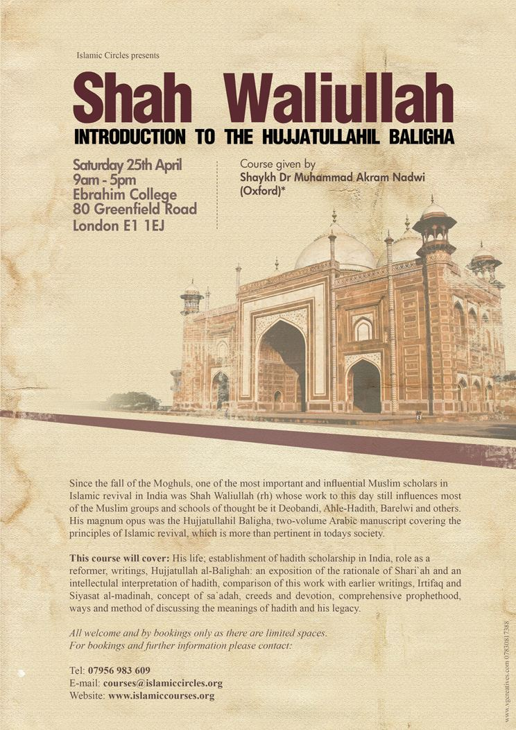 Shah Waliullah Dehlawi Shah Waliullah and Introduction to the Hujjatullahil