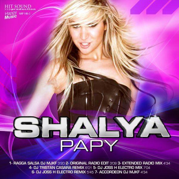 Shalya NEW SINGLE SHALYA PAPY 2010 Blog de shalya star