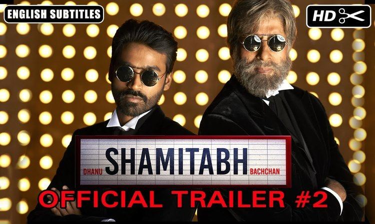 SHAMITABH Unseen Trailer 2 with English Subtitles Amitabh