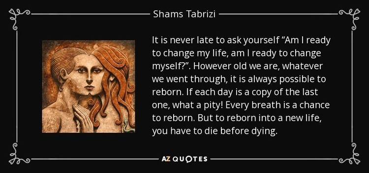 Shams Tabrizi TOP 25 QUOTES BY SHAMS TABRIZI of 56 AZ Quotes
