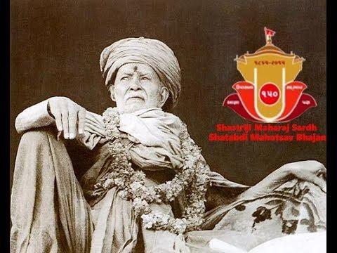 Shastriji Maharaj SwamiNarayan Shastriji Maharaj Sardh Shatabdi Mahotsav Bhajan