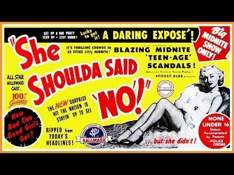 She Shoulda Said No! She Shoulda Said No 1949 Trailer BW 122 mins YouTube