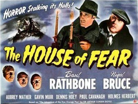 The House of Fear (1945 film) Apocalypse Later The House of Fear 1945