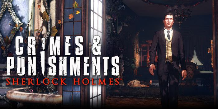 Sherlock Holmes: Crimes & Punishments Games Sherlock Holmes Crimes and Punishments MegaGames