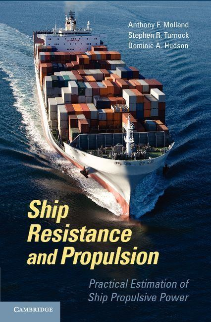 Ship resistance and propulsion ccocupcamacukcontent9780511974113978051