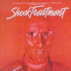 Shock Treatment Richard Hartley Richard OBrien Richard OBrien Shock Treatment