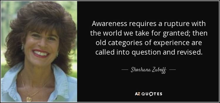 Shoshana Zuboff TOP 23 QUOTES BY SHOSHANA ZUBOFF AZ Quotes