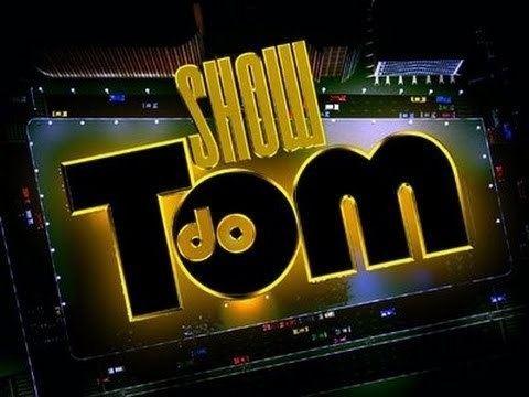 Show do Tom httpsiytimgcomvi4LKVAt7Vchqdefaultjpg