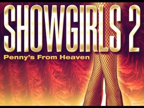 Showgirls 2: Penny's from Heaven SHOWGIRLS 2 Pennys From Heaven Official DVD Trailer YouTube