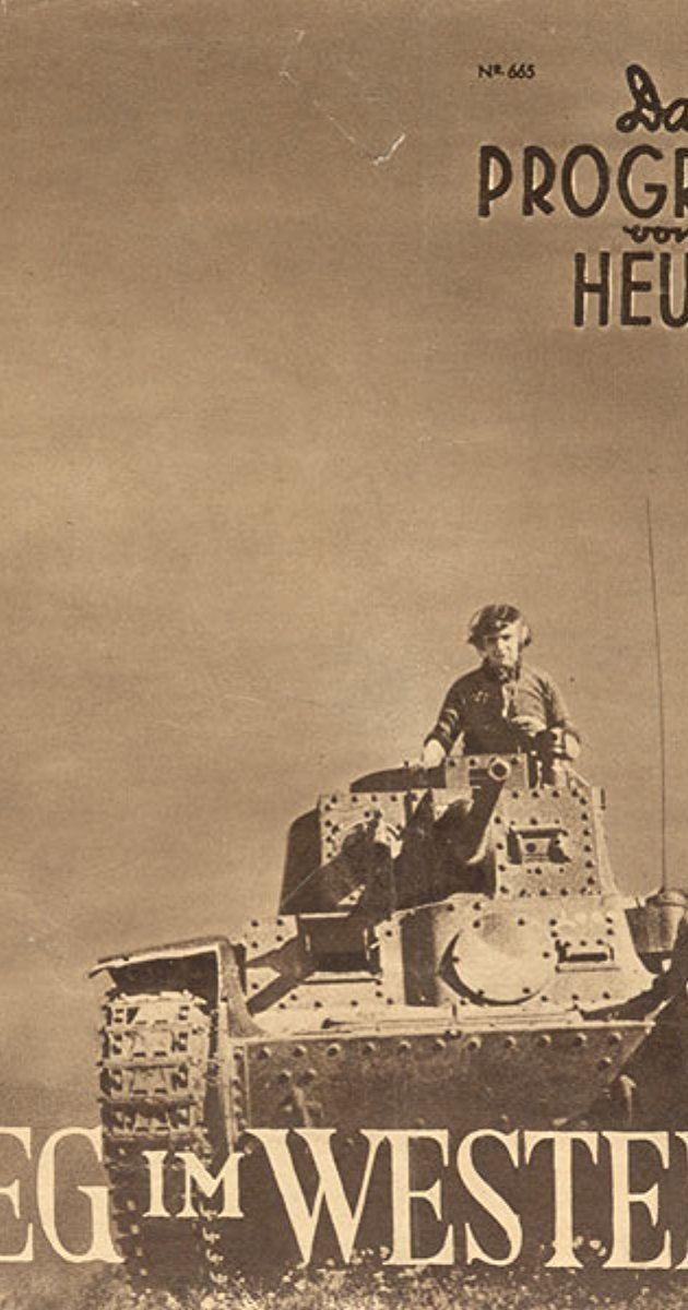 Sieg im Westen Victory in the West 1941 IMDb