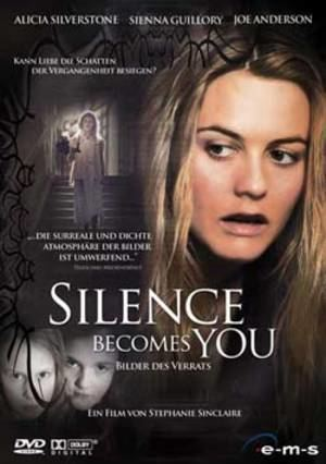 Silence Becomes You Silence Becomes You 2005 Full Movie Watch Online Free Filmlinks4uis