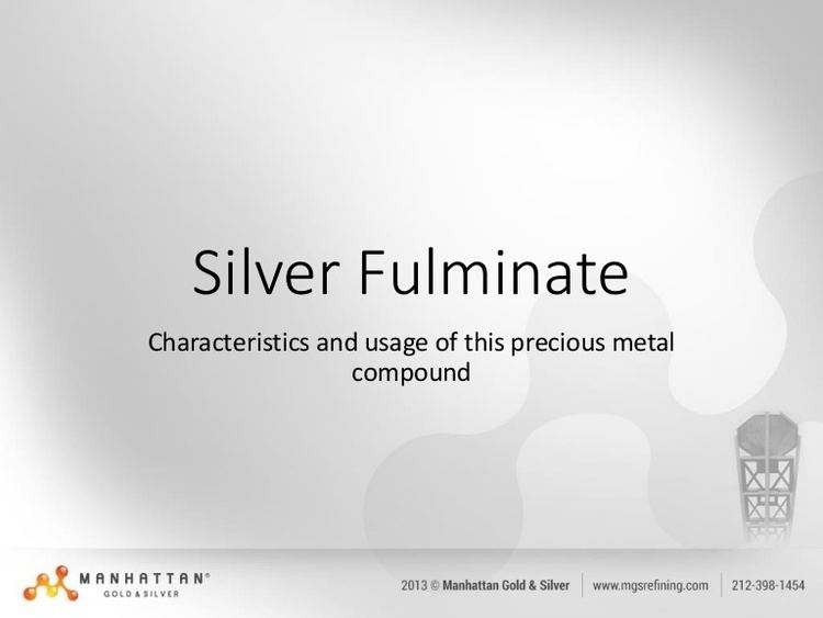 Silver fulminate Silver Fulminate
