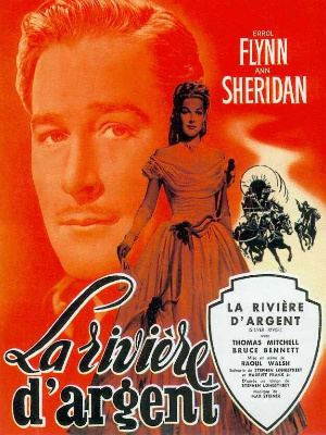 Silver River (film) May roundup 1 latest SILVER RIVER 1948 710 and SECONDS