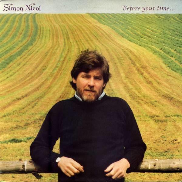 Simon Nicol Simon Nicol Before Your Time