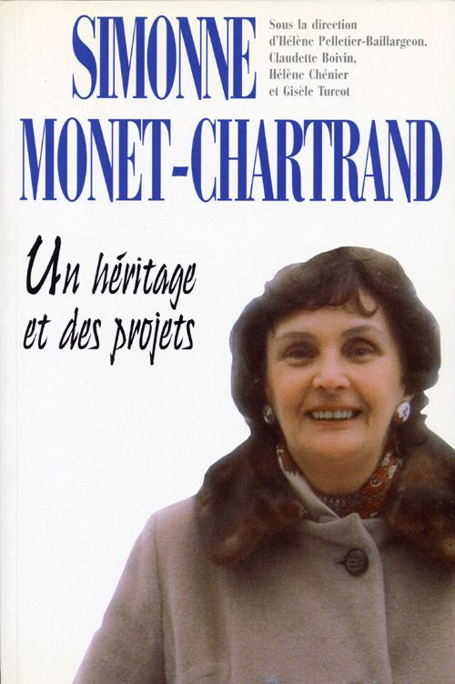Simonne Monet-Chartrand Documents Simonne MonetChartrand un hritage et des