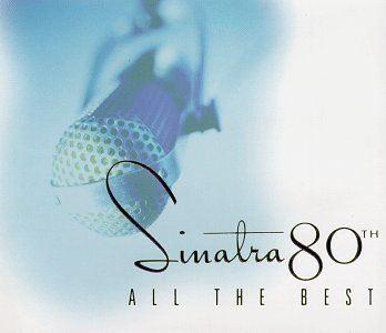 Sinatra 80th: All the Best httpsimagesnasslimagesamazoncomimagesI3