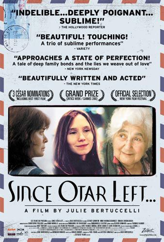 Since Otar Left Since Otar Left Zeitgeist Films