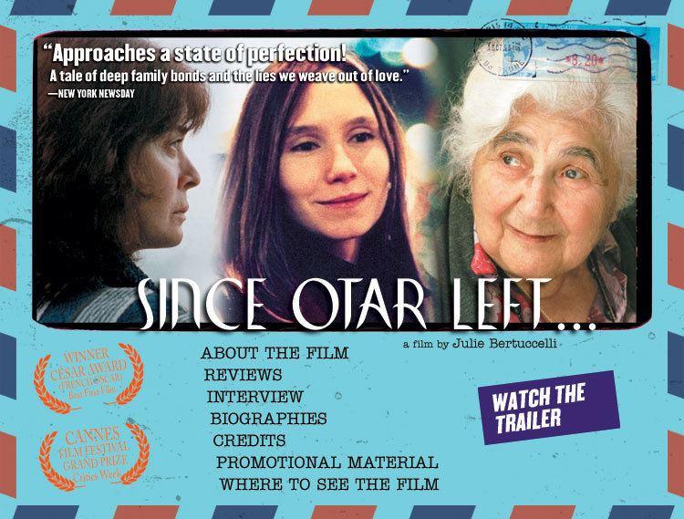 Since Otar Left Zeitgeist Films SINCE OTAR LEFT