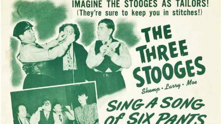 Sing a Song of Six Pants The Three Stooges Sing a Song of Six Pants YouTube