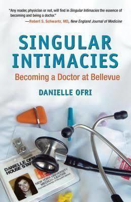 Singular Intimacies: Becoming a Doctor at Bellevue t3gstaticcomimagesqtbnANd9GcTLv1q5ER8nPhmzNr