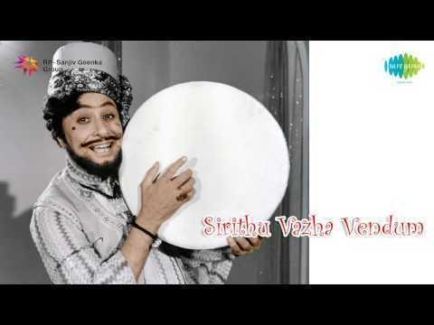 Sirithu Vazha Vendum Download Sirithu Vazha Vendum Ondre Solvan song in Full HD MP4 3GP