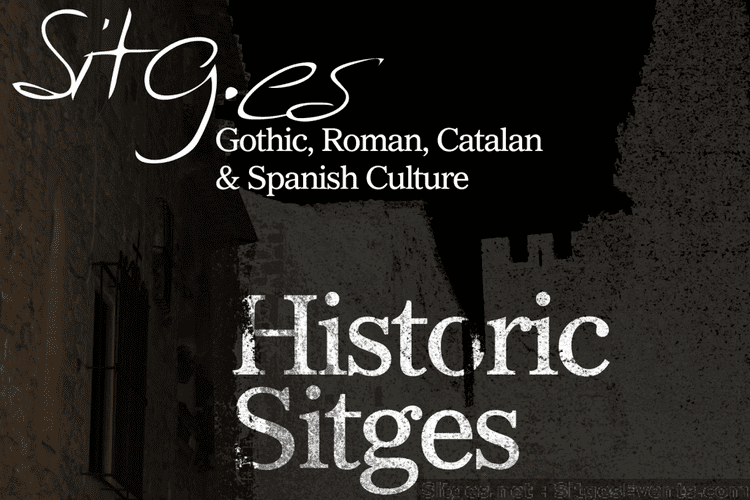 Sitges in the past, History of Sitges