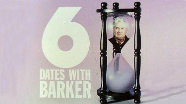 Six Dates with Barker wwwtelevisionheavencoukimgsixdateswithbark