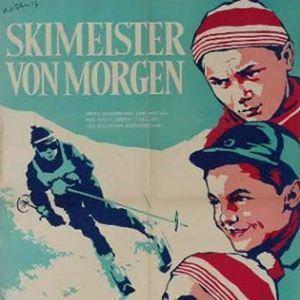 Skimeister von morgen Skimeister von morgen Film 1957 FILMSTARTSde