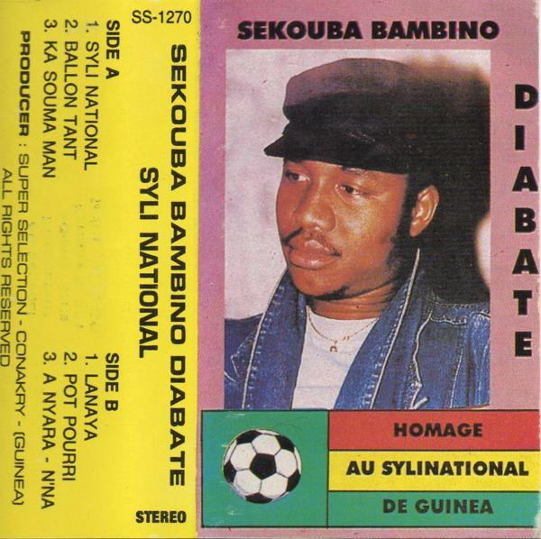 Sekou Ba Sekouba Bambino Diabate Syli National Awesome Tapes