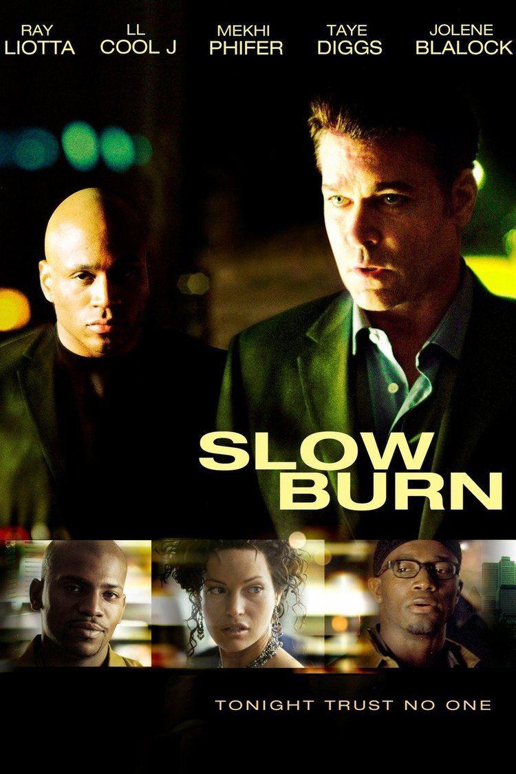 Slow Burn (2005 film) wwwgstaticcomtvthumbmovieposters162622p1626