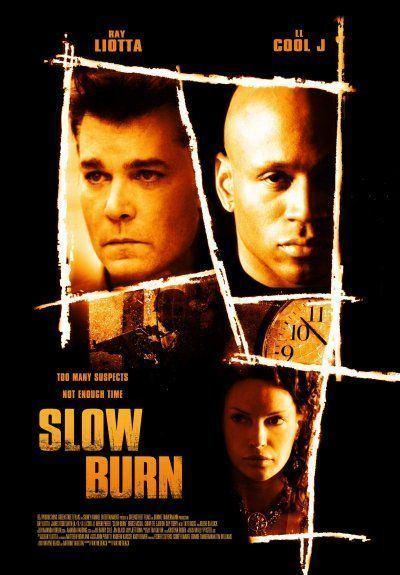 Slow Burn (2005 film) Slow Burn 2005 Find your film movie recommendation movie