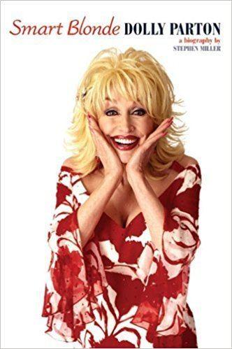 Smart Blonde Smart Blonde Dolly Parton Stephen Miller 9781846097607 Amazon