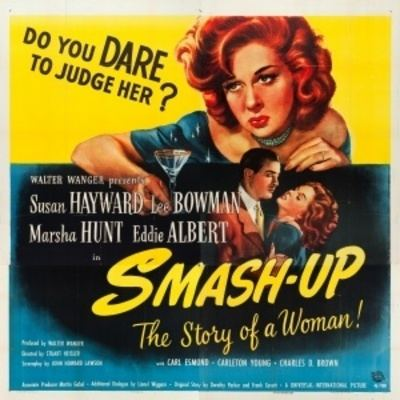 Smash-Up, the Story of a Woman SmashUp The Story of a Woman 1947 1630revellodrive