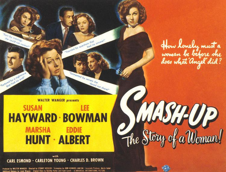 Smash-Up, the Story of a Woman SmashUp The Story of a Woman 1947 The Motion Pictures