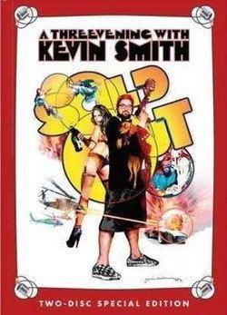 Sold Out: A Threevening with Kevin Smith httpsuploadwikimediaorgwikipediaenthumb8