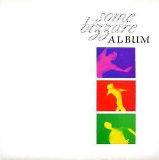Some Bizzare Album httpsuploadwikimediaorgwikipediaen443Som