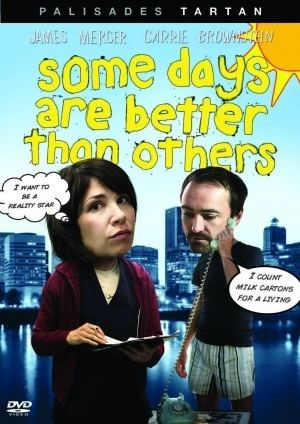 Some Days Are Better Than Others (film) Watch Some Days Are Better Than Others 2010 Movie Online Free