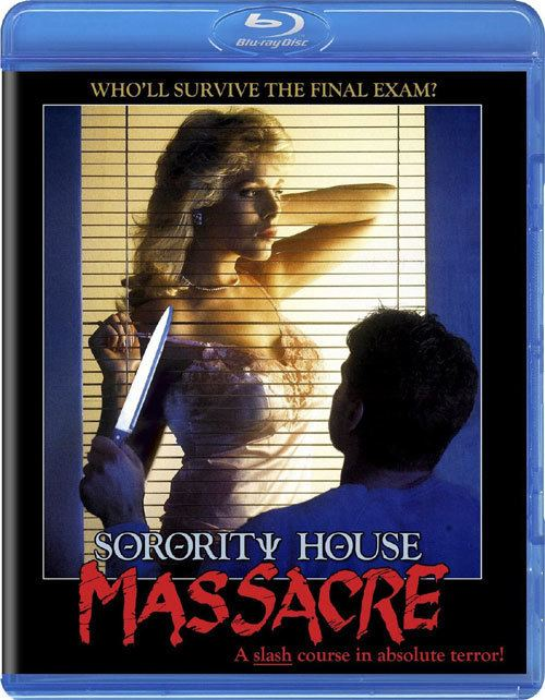 Sorority House Massacre Sorority House Massacre is Coming to Bluray Daily Dead