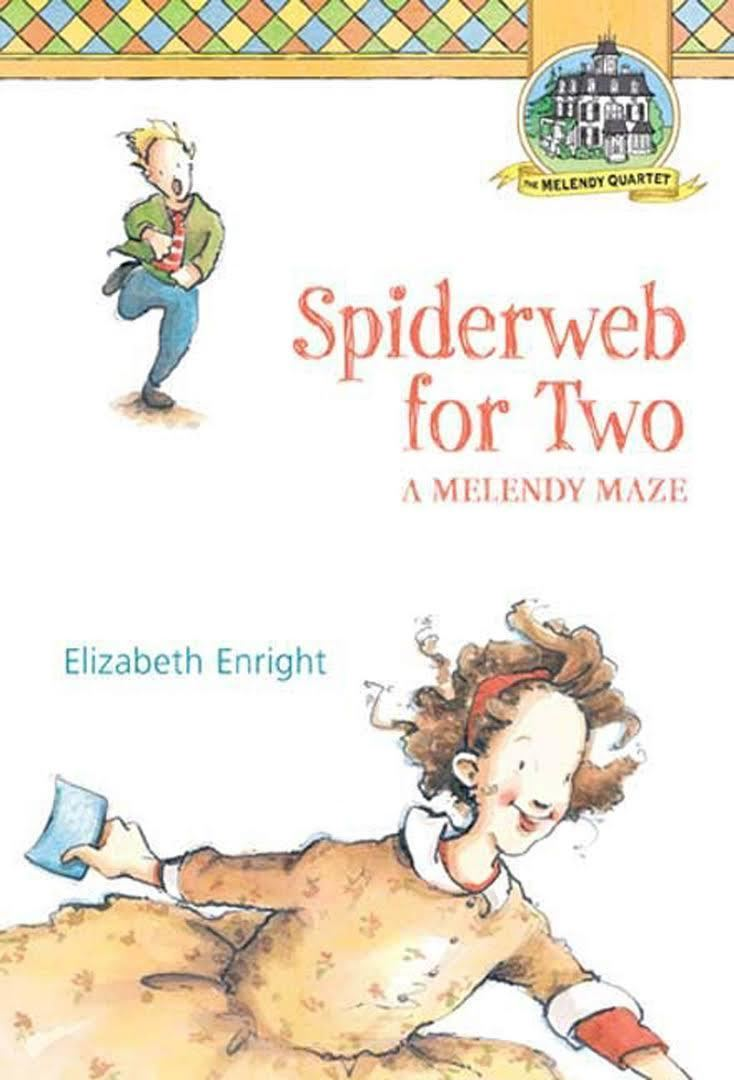 Spiderweb for Two: A Melendy Maze t0gstaticcomimagesqtbnANd9GcRVIAMvgnRH5xT914