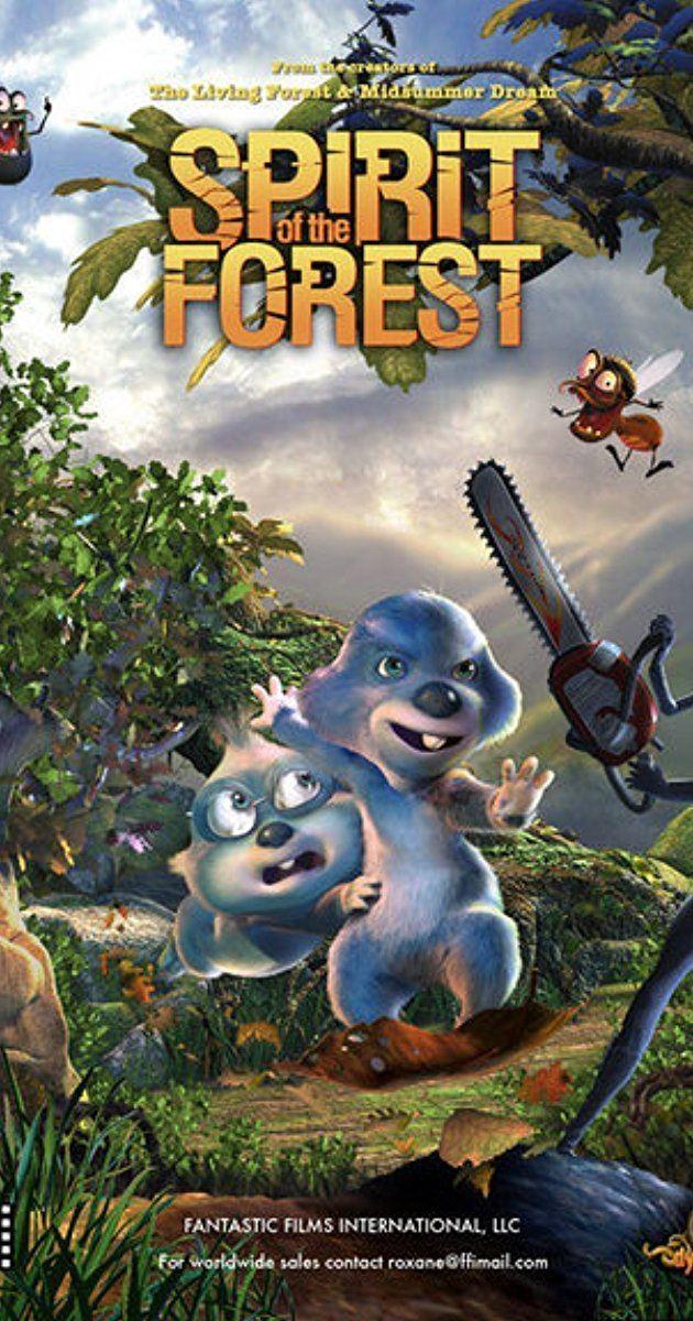 Spirit of the Forest (film) Espritu del bosque 2008 IMDb