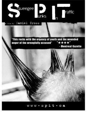 S.P.I.T.: Squeegee Punks in Traffic SPIT SQUEEGEE PUNKS IN TRAFFIC EyeSteelFilm