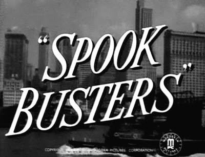 Spook Busters 13 SPOOK BUSTERS Monogram Pictures 1946