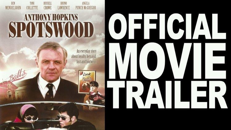 Spotswood (film) SPOTSWOOD Official Movie Trailer YouTube
