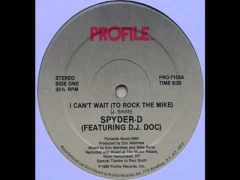 Spyder-D Spyder D feat DJ Doc I cant Wait To Rock The Mike Original