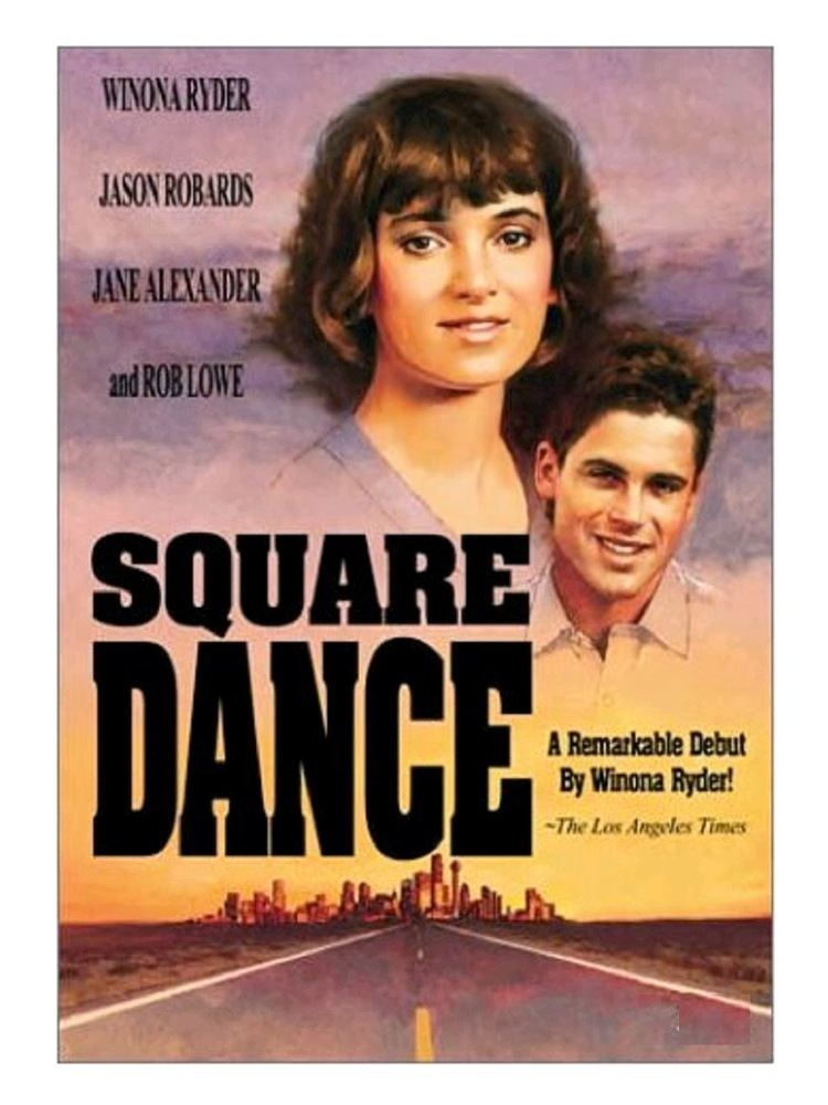 Square Dance (film) Cinema classics on DVD Square Dance 1987 Rob Lowe Winona Ryder