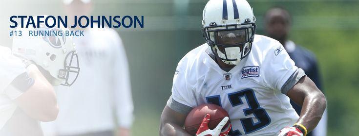 Stafon Johnson Tennessee Titans Stafon Johnson
